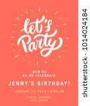 let's party. birthday party... | Shutterstock .eps vector #1014024184