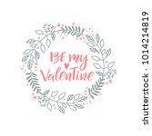 be my valentine. vector... | Shutterstock .eps vector #1014214819