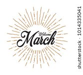 welcome march vector hand... | Shutterstock .eps vector #1014335041
