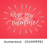 be my valentine. valentine day... | Shutterstock .eps vector #1014409981