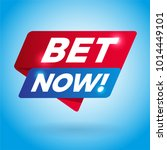 bet now  arrow tag sign. | Shutterstock .eps vector #1014449101