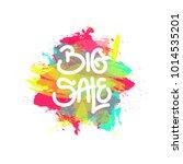 big sale banner. colorful... | Shutterstock .eps vector #1014535201