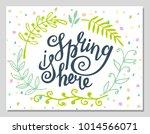 'spring is here' hand lettering ... | Shutterstock .eps vector #1014566071