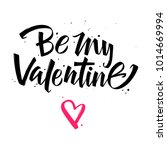 be my valentine. valentines day ... | Shutterstock .eps vector #1014669994