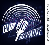 karaoke club vector label... | Shutterstock .eps vector #1014692161
