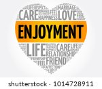 enjoyment word cloud collage ... | Shutterstock .eps vector #1014728911