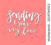 sending you my love  ...   Shutterstock .eps vector #1014764311