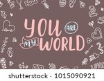 hand drawn poster with love... | Shutterstock .eps vector #1015090921