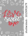 hand drawn poster with love... | Shutterstock .eps vector #1015092679