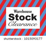 warehouse stock clearance... | Shutterstock .eps vector #1015093177