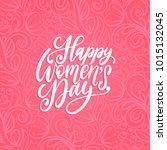 happy international women's day ... | Shutterstock .eps vector #1015132045