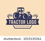 tractor logo or farm logo... | Shutterstock .eps vector #1015135261