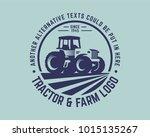 tractor logo or farm logo... | Shutterstock .eps vector #1015135267