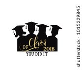 class of 2018 hand drawn... | Shutterstock .eps vector #1015229845