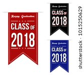 class of 2018 banner design set ... | Shutterstock .eps vector #1015250629