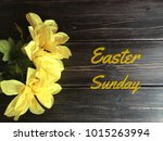 Easter Sunday With Yellow...