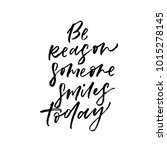 be reason someone smiles today. ...   Shutterstock .eps vector #1015278145