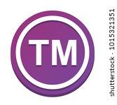 trade mark sign. vector. white... | Shutterstock .eps vector #1015321351