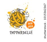 pappardelle pasta. italian... | Shutterstock .eps vector #1015362367