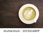green tea cup in cafe shop time ... | Shutterstock . vector #1015616809