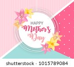 happy mother s day cute... | Shutterstock . vector #1015789084