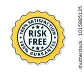 risk free 100  satisfaction... | Shutterstock .eps vector #1015885135