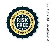 risk free 100  satisfaction... | Shutterstock .eps vector #1015885144