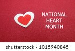national heart month with red ...   Shutterstock . vector #1015940845