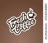 fresh coffee banner... | Shutterstock .eps vector #1016018884
