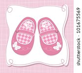 baby girl shoes arrival card | Shutterstock .eps vector #101675569