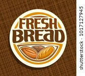 vector logo for bread | Shutterstock .eps vector #1017127945