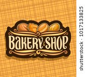 vector logo for bakery shop | Shutterstock .eps vector #1017133825
