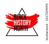 black history month vector... | Shutterstock .eps vector #1017329095
