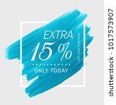extra sale 15  off sign over...   Shutterstock .eps vector #1017573907