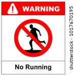 do not run  prohibition sign....   Shutterstock .eps vector #1017670195