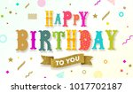 multicolored happy birthday... | Shutterstock .eps vector #1017702187