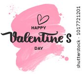 happy valentines day lettering... | Shutterstock .eps vector #1017721201