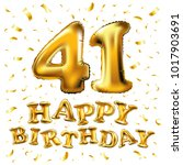 vector happy birthday 41th... | Shutterstock .eps vector #1017903691