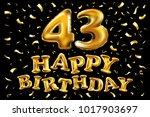 vector happy birthday 43th...   Shutterstock .eps vector #1017903697