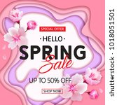 spring sale banner with cherry... | Shutterstock .eps vector #1018051501