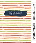 notebook cover template.... | Shutterstock . vector #1018078675