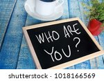 who are you.  motivational... | Shutterstock . vector #1018166569