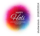 happy holi indian spring... | Shutterstock .eps vector #1018253314