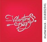happy valentine's day... | Shutterstock .eps vector #1018302541