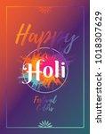 holi festival of colors...   Shutterstock .eps vector #1018307629