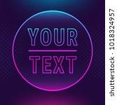luminous neon bright glow... | Shutterstock .eps vector #1018324957