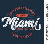miami beach california   tee... | Shutterstock .eps vector #1018336321