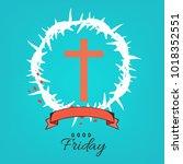 abstract good friday editable... | Shutterstock .eps vector #1018352551