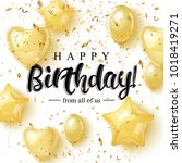 happy birthday greeting card... | Shutterstock .eps vector #1018419271