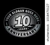 10 years anniversary.... | Shutterstock .eps vector #1018470127